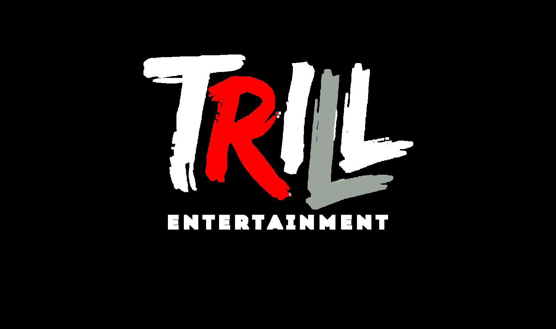 Trill Entertainment